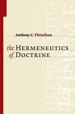 Hermeneutics of Doctrine (Paperback)