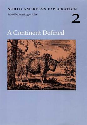 North American Exploration, Volume 2: A Continent Defined (Hardback)