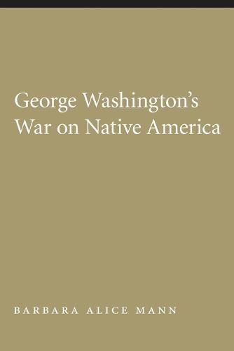 George Washington's War on Native America (Paperback)