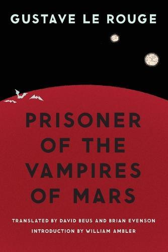 Prisoner of the Vampires of Mars - Bison Frontiers of Imagination (Paperback)