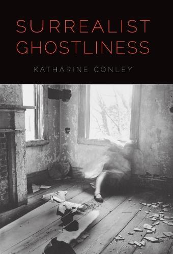 Surrealist Ghostliness (Hardback)