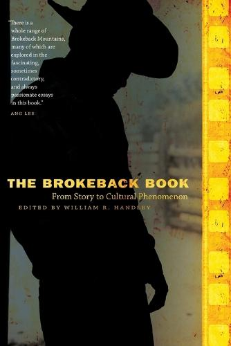 The Brokeback Book: From Story to Cultural Phenomenon (Paperback)