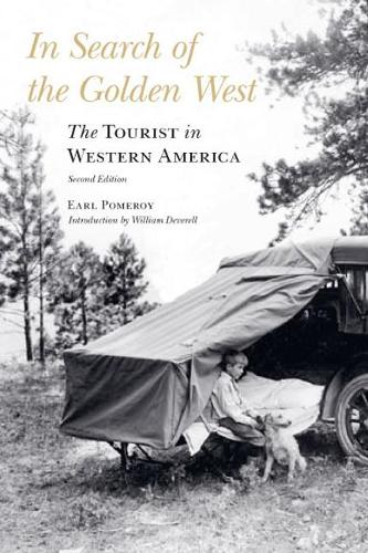 In Search of the Golden West: The Tourist in Western America, Second Edition (Paperback)