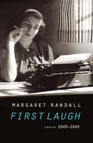 First Laugh: Essays, 2000-2009 (Paperback)