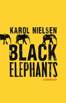 Black Elephants: A Memoir (Paperback)
