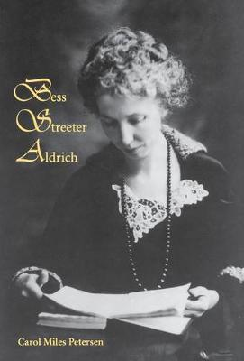 Bess Streeter Aldrich: The Dreams Are All Real (Hardback)