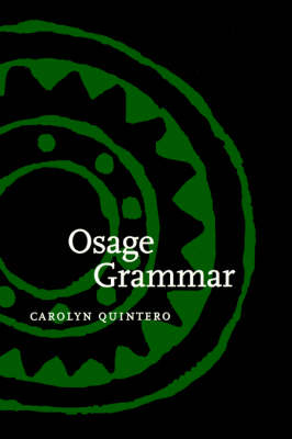 Osage Grammar - Studies in the Anthropology of North American Indians (Hardback)