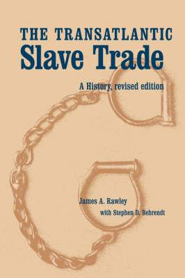 The Transatlantic Slave Trade: A History, Revised Edition (Hardback)