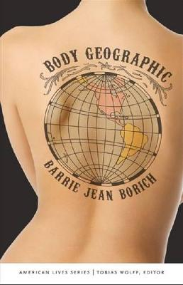 Body Geographic - American Lives (Paperback)