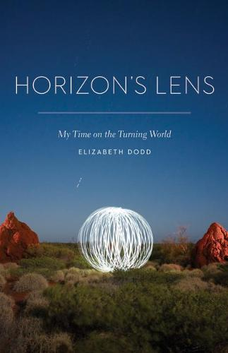 Horizon's Lens: My Time on the Turning World (Paperback)