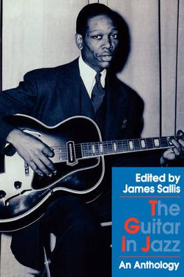 The Guitar in Jazz: An Anthology (Hardback)