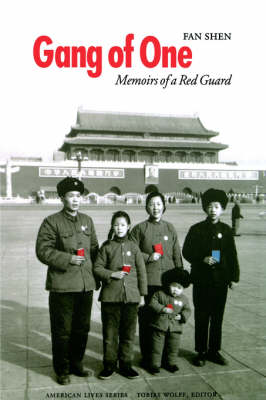 Gang of One: Memoirs of a Red Guard - American Lives (Hardback)
