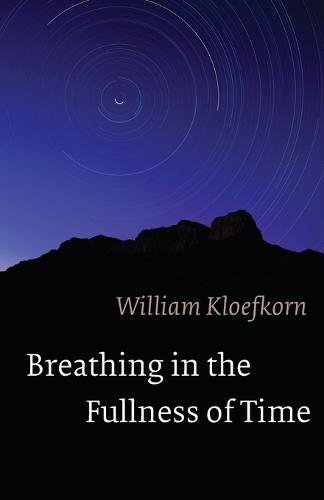 Breathing in the Fullness of Time (Paperback)