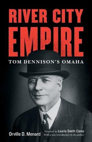 River City Empire: Tom Dennison's Omaha (Paperback)