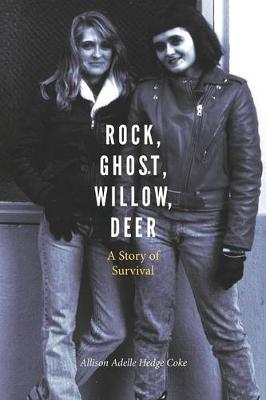 Rock, Ghost, Willow, Deer: A Story of Survival - American Indian Lives (Paperback)