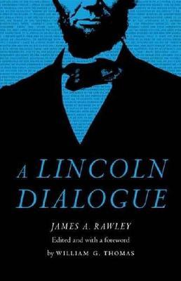A Lincoln Dialogue (Hardback)