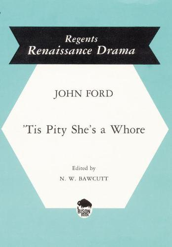 'Tis Pity She's a Whore (Paperback)