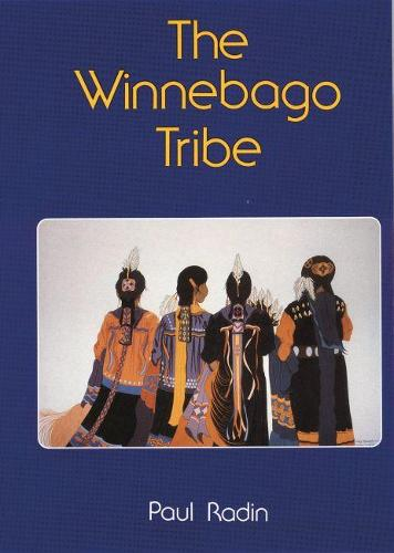 The Winnebago Tribe (Paperback)