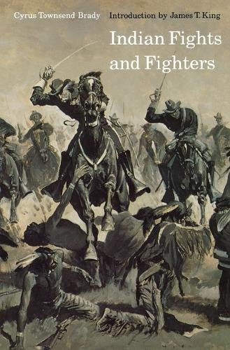 Indian Fights and Fighters (Paperback)