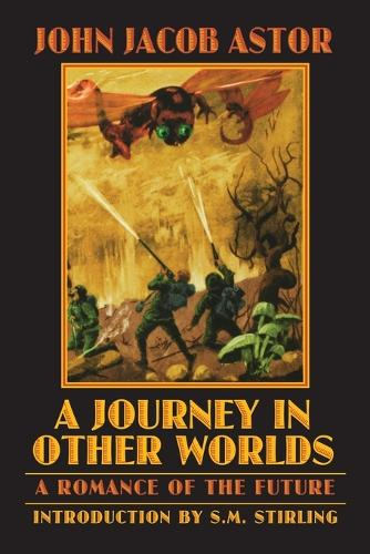 A Journey in Other Worlds: A Romance of the Future - Bison Frontiers of Imagination (Paperback)