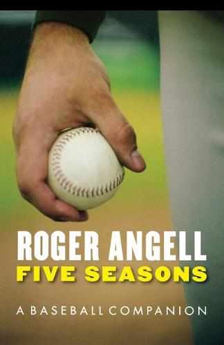 Five Seasons: A Baseball Companion (Paperback)