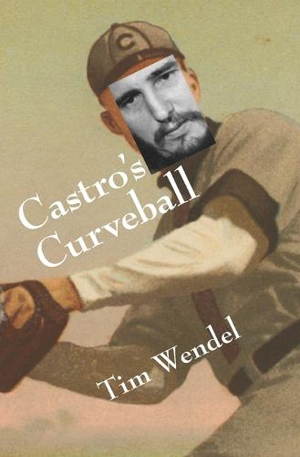 Castro's Curveball (Paperback)