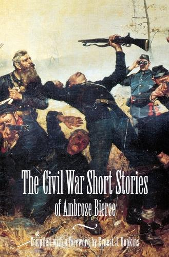 The Civil War Short Stories of Ambrose Bierce (Paperback)