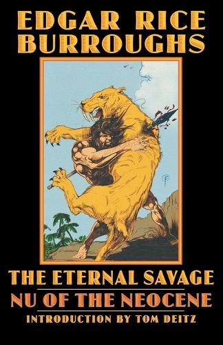 The Eternal Savage: Nu of the Neocene - Bison Frontiers of Imagination (Paperback)