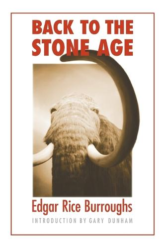 Back to the Stone Age - Bison Frontiers of Imagination (Paperback)