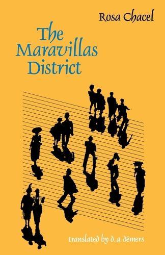 The Maravillas District - European Women Writers (Paperback)