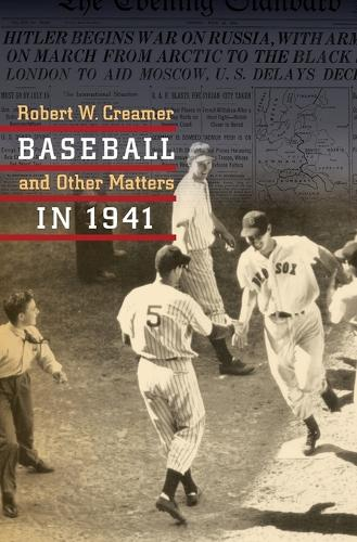 Baseball and Other Matters in 1941 (Paperback)