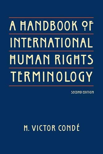 A Handbook of International Human Rights Terminology (Paperback)