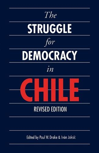 The Struggle for Democracy in Chile (Paperback)