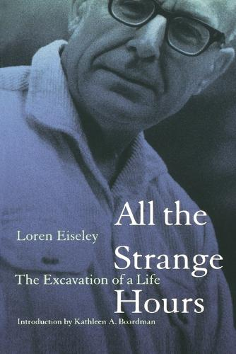 All the Strange Hours: The Excavation of a Life (Paperback)