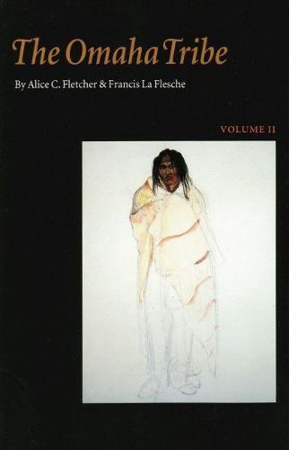 The Omaha Tribe, Volume 2 (Paperback)