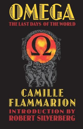 Omega: The Last Days of the World - Bison Frontiers of Imagination (Paperback)