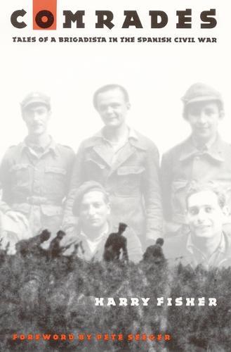 Comrades: Tales of a Brigadista in the Spanish Civil War (Paperback)