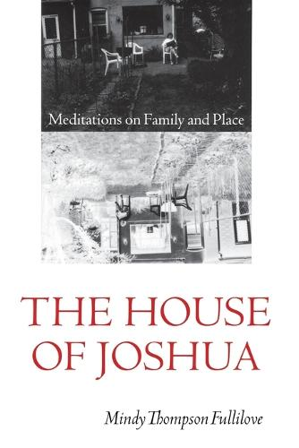 The House of Joshua: Meditations on Family and Place - Texts and Contexts (Paperback)