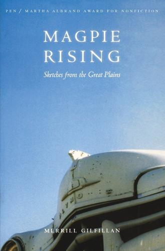 Magpie Rising: Sketches from the Great Plains (Paperback)