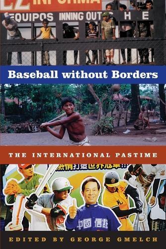 Baseball without Borders: The International Pastime (Paperback)