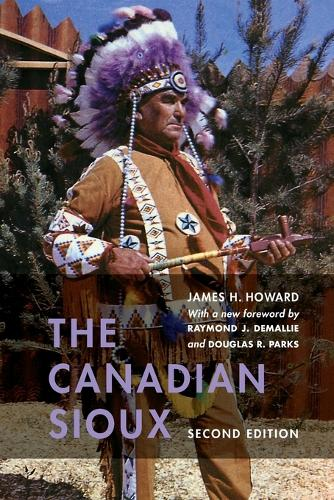The Canadian Sioux - Studies in the Anthropology of North American Indians (Paperback)