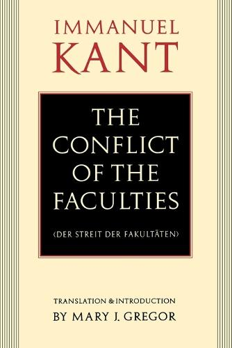The Conflict of the Faculties (Paperback)