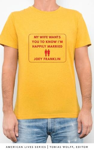 My Wife Wants You to Know I'm Happily Married - American Lives (Paperback)