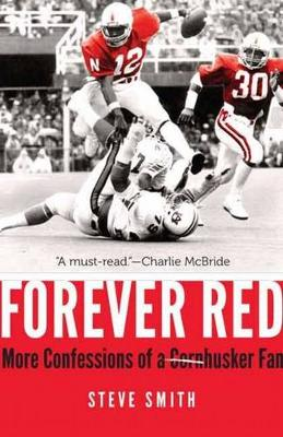 Forever Red: More Confessions of a Cornhusker Fan (Hardback)