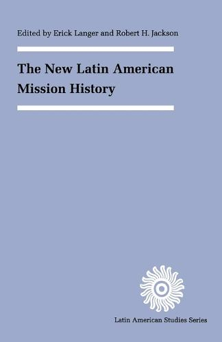 The New Latin American Mission History (Paperback)
