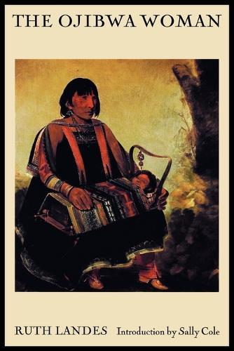The Ojibwa Woman (Paperback)
