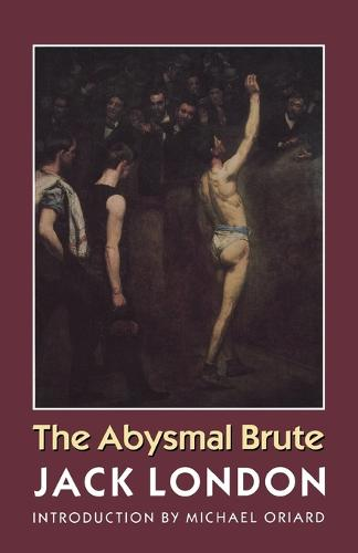 The Abysmal Brute (Paperback)
