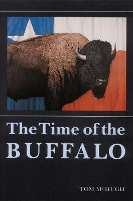 The Time of the Buffalo (Paperback)