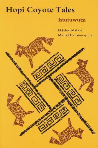 Hopi Coyote Tales: Istutuwutsi (Paperback)