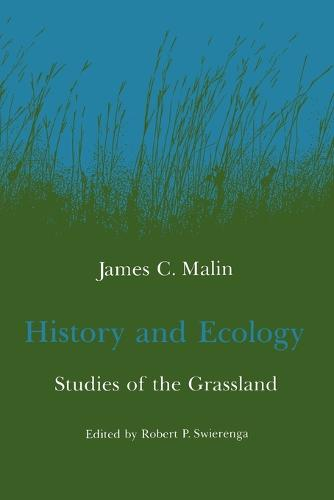History and Ecology: Studies of the Grassland (Paperback)